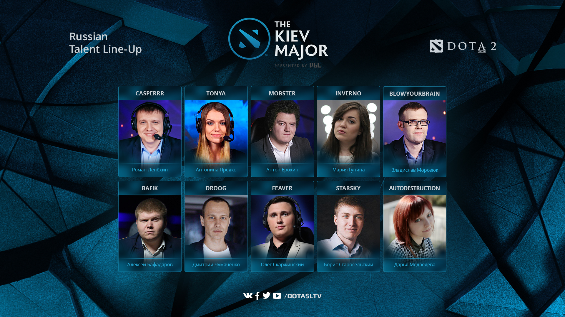 The Kiev Major talents lineup SLTV
