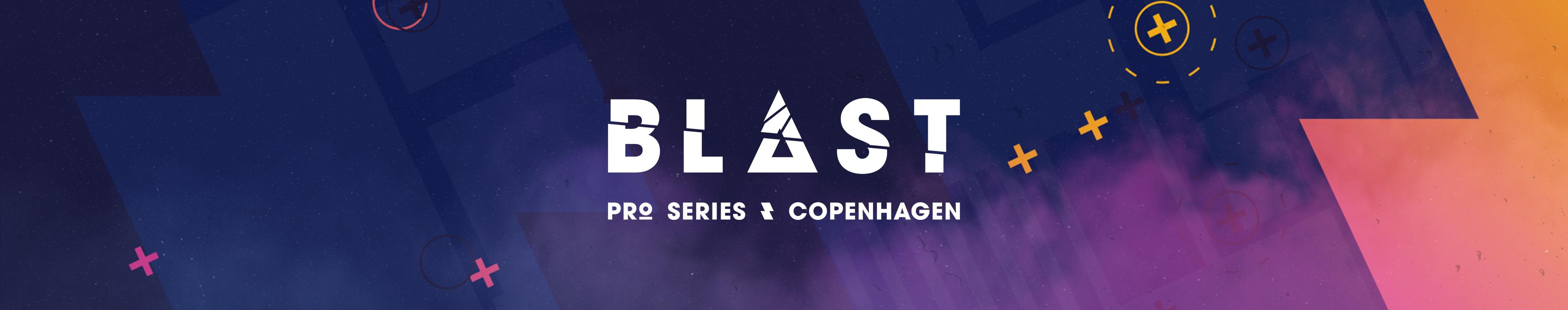 BLAST Pro Series: Copenhagen 2019