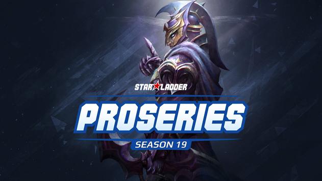 Starladder ProSeries Season 19 has started