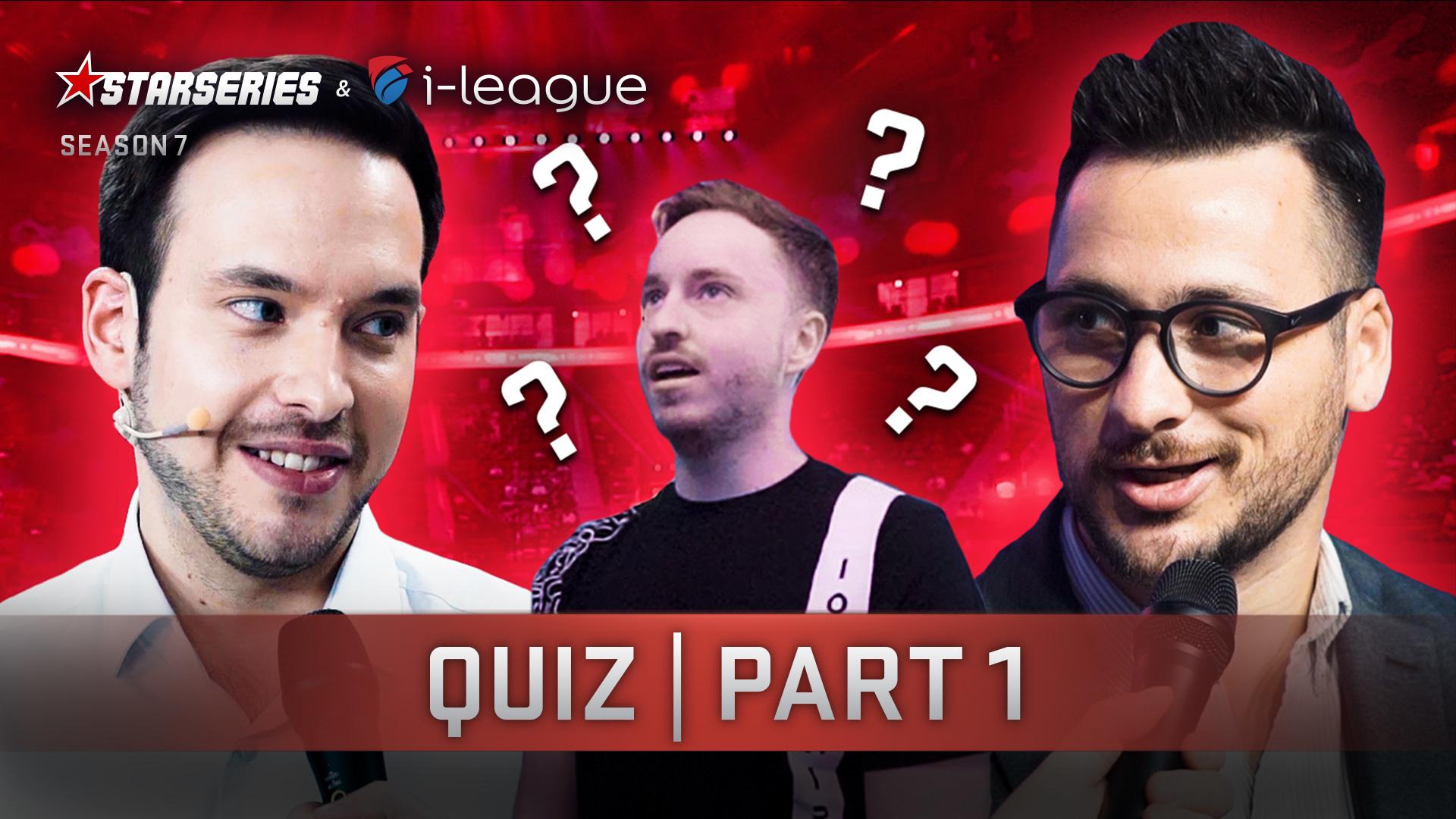 Quiz | Part 1 | StarSeries i-League CS:GO Season 7