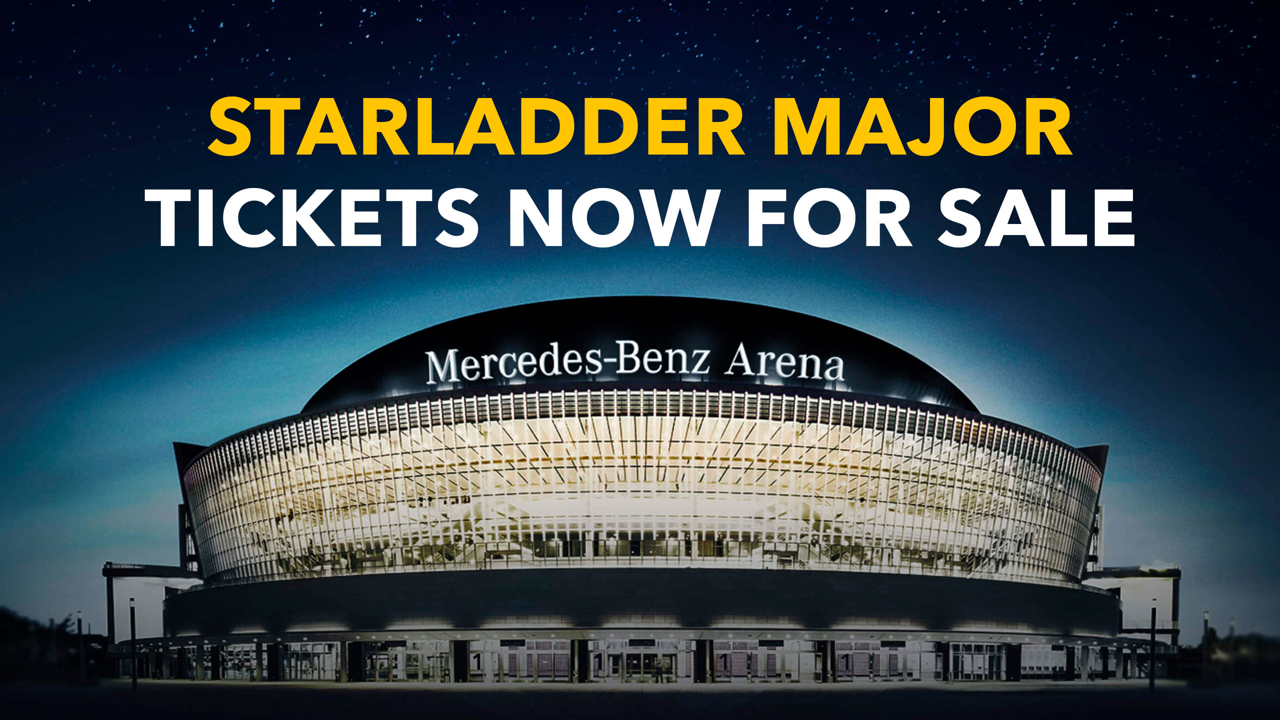 StarLadder CS:GO Major tickets now on sale