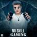 NoSkillGaming