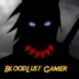 Bloodlust gamer