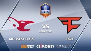 mousesports vs FaZe | Mirage | ECS Season 6